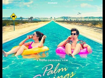 Palm Springs – Vivi come se non ci fosse un domani, arriva in sala
