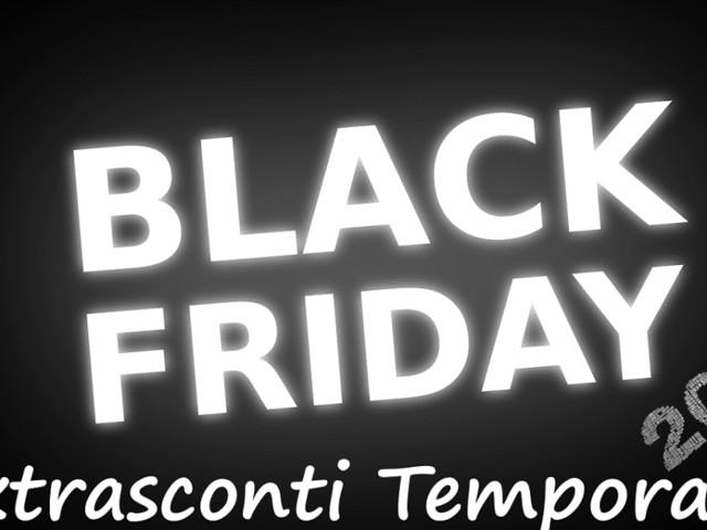 Black Friday 2018: Extrasconti Temporanei