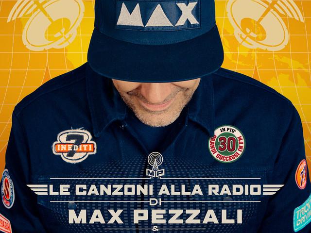 Max Pezzali: il nuovo album Le canzoni alla Radio dal 17 novembre, per festeggiare i 25 anni di carriera