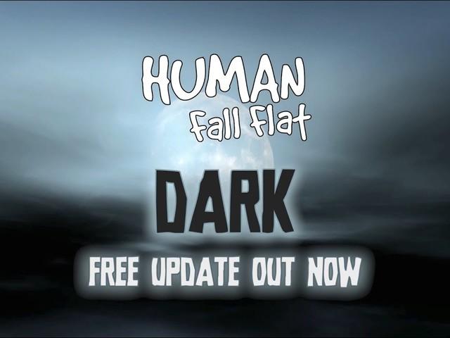 """Human: Fall Flat con un aggiornamento gratuito riceve """"Dark"""", un nuovo livello notturno"""
