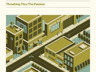 Ottimo Ritorno Per La Band Di Brooklyn, Peccato Per La Scarsa Reperibilità. The Hold Steady – Thrashing Thru The Passion