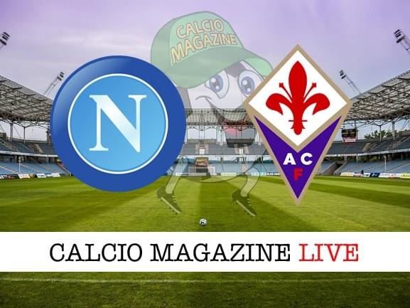 Napoli – Fiorentina: cronaca diretta live, risultato in tempo reale
