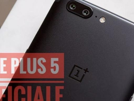 OnePlus 5 ufficiale: Prezzo, caratteristiche, uscita e molto altro