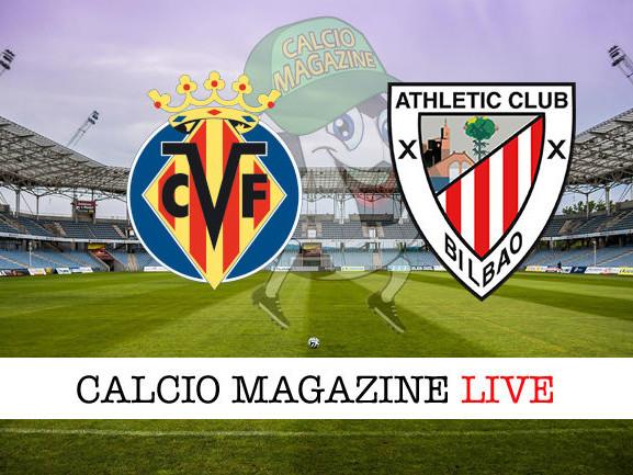 LaLiga, Villareal – Athletic Bilbao: diretta live, risultato in tempo reale