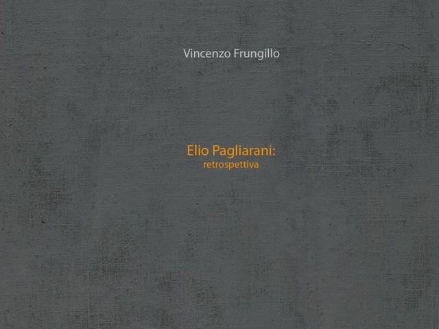 Appunti n.25 – Elio Pagliarani: retrospettiva