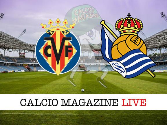 Villarreal – Real Sociedad 1-0: diretta live, risultato in tempo reale