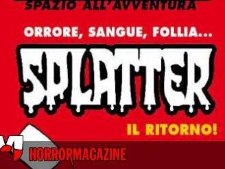 Fumetti: Splatter torna in edicola!