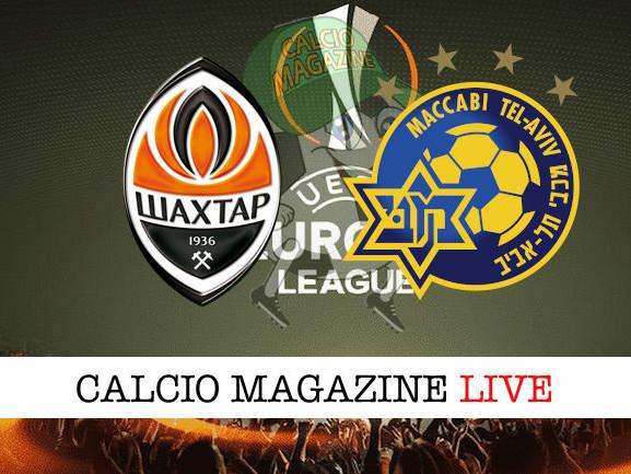 Shakhtar Donetsk –Maccabi Tel Aviv: dove vedere la diretta live e risultato