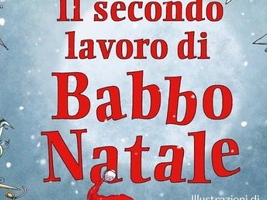 """""""Il secondo lavoro di Babbo Natale"""", una bellissima storia per bambini di Michele D'Ignazio"""