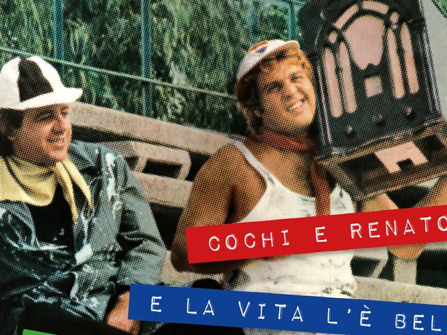 Cochi e Renato, la loro storia in un cofanetto: e la vita l'è bela