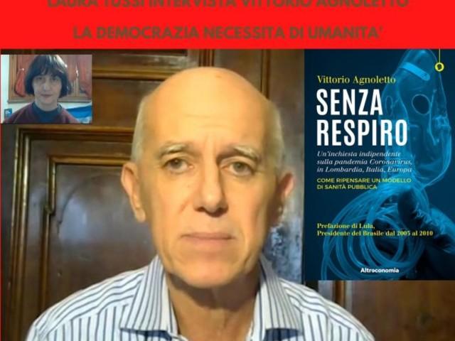 Intervista a Vittorio Agnoletto: la democrazia necessita di umanità