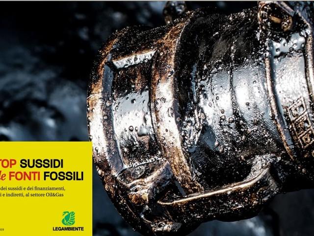 L'Italia alla rovescia: 18,8 miliardi di euro di sussidi alle fonti fossili