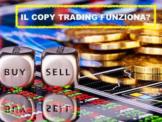 Copy trading o social trading gratis funziona? Come copiare trader