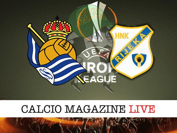 Real Sociedad – Rijeka: diretta live, risultato in tempo reale