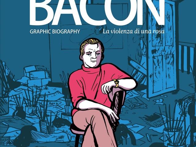 Fantagrahic. Un fumetto su Francis Bacon, in anteprima