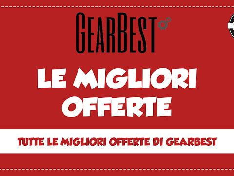 Gearbest: Tutte le migliori offerte!