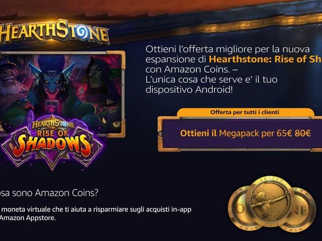 Volete le nuove carte di Hearthstone: L'Ascesa delle Ombre? Con gli Amazon Coins risparmiate!