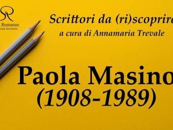 Scrittori da (ri)scoprire – Paola Masino