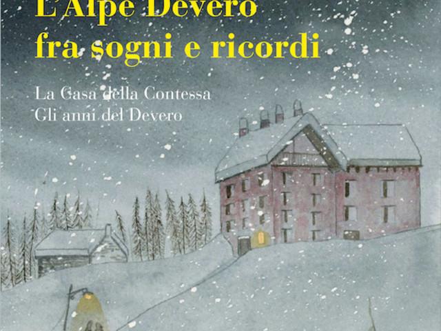 L'Alpe Devero tra sogni e ricordi