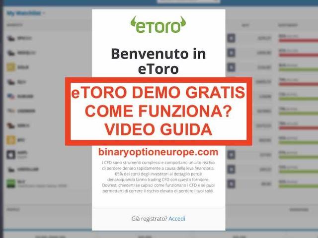 eToro demo gratis: come funziona Video Guida 2019