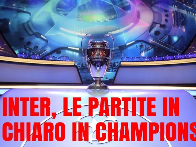 Champions League, UFFICIALE: le partite in chiaro in tv dell'Inter