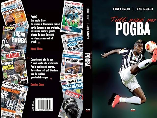 """""""Tutti pazzi per Pogba"""", il mio nuovo libro in bianconero"""