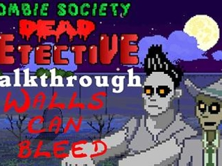 Zombie Society - Dead Detective Walls Can Bleed