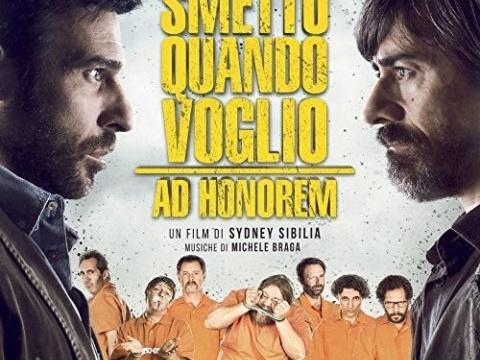 Smetto Quando Voglio – Ad Honorem – Colonna Sonora Film 2017