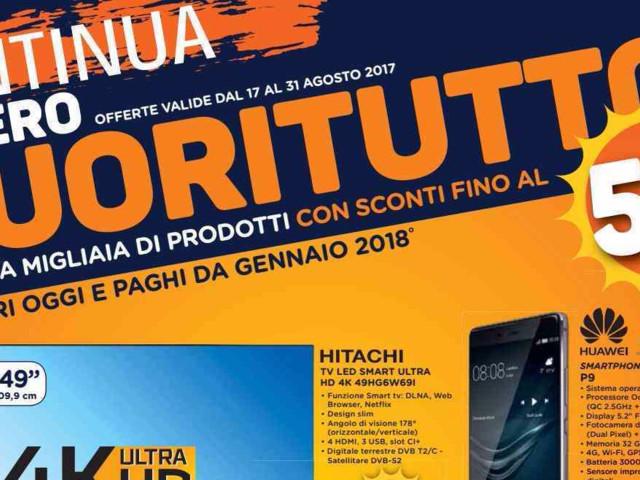 """Volantino Unieuro 17-31 agosto: continua il """"Fuoritutto"""" su smartphone, notebook, TV e gadget smart (foto)"""