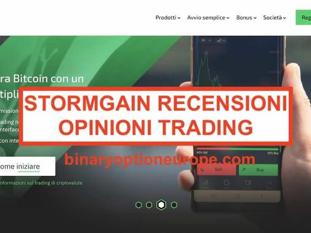 StormGain recensioni opinioni [2020]commissioni e trading a margine