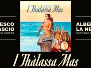 """I-Thàlassa Mas"": …mille onde d'emozioni."