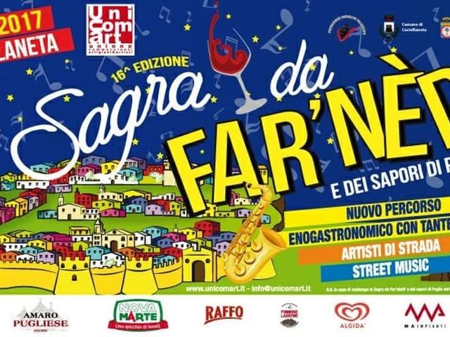 """A Castellaneta la Sagra della """"Far'Nedd"""" con enogastronomia, artisti di strada e street music"""