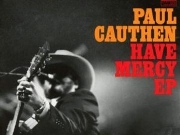 Ancora Meglio Dell'Esordio, Peccato Solo Per La (Scarsa) Durata! Paul Cauthen – Have Mercy EP