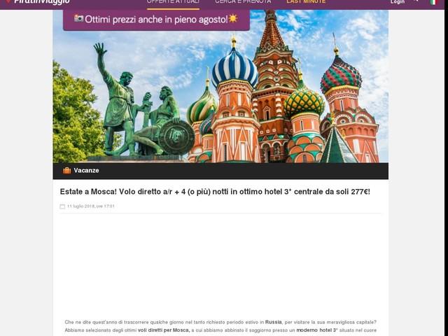 Estate a Mosca! Volo diretto a/r + 4 (o più) notti in ottimo hotel 3 ...