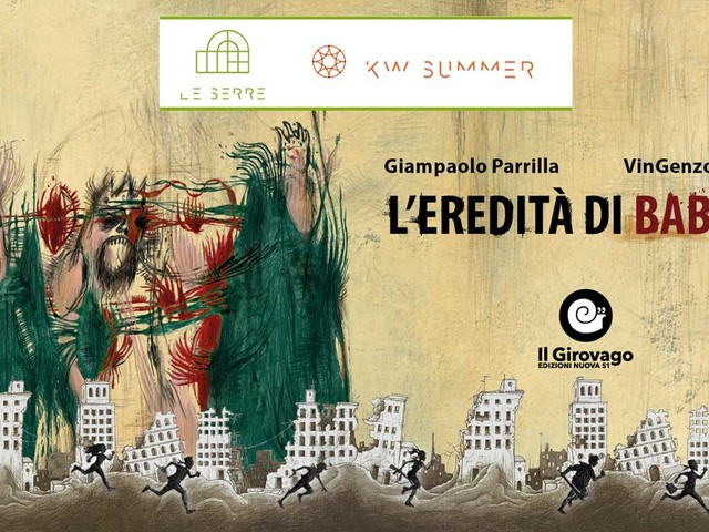 L'Eredità di Babele, presentazione + performance alle Serre dei Giardini Margherita