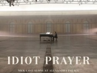 Nick Cave & The Bad Seeds - Idiot Prayer: Nick Cave Alone At Alexandra Palace