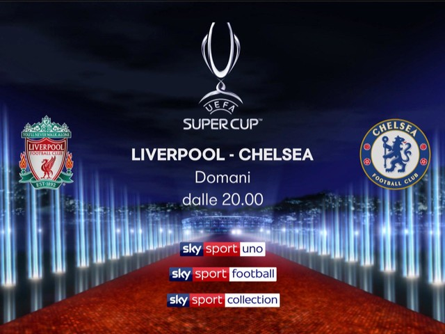 Liverpool-Chelsea, la Supercoppa su Sky: programma