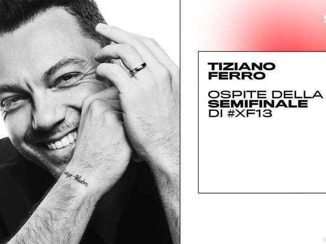 #XF13 - Semifinale (diretta Sky Uno e NOW TV). Ospite Tiziano Ferro
