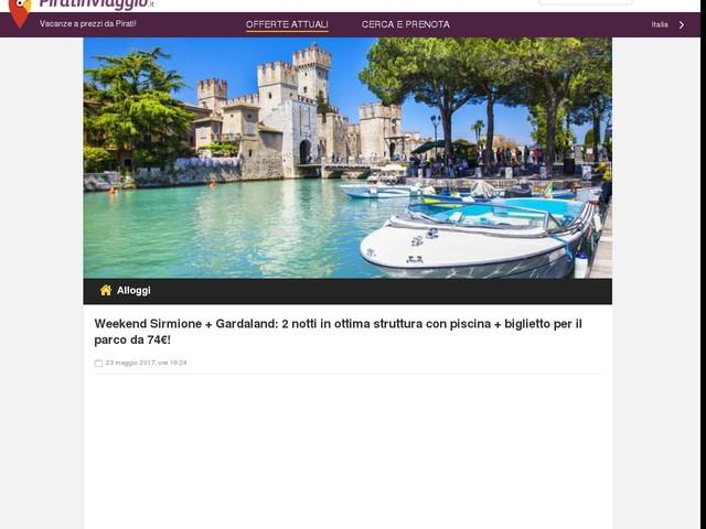 Weekend Sirmione + Gardaland: 2 notti in ottima struttura con piscina + biglietto per il parco da 74€!