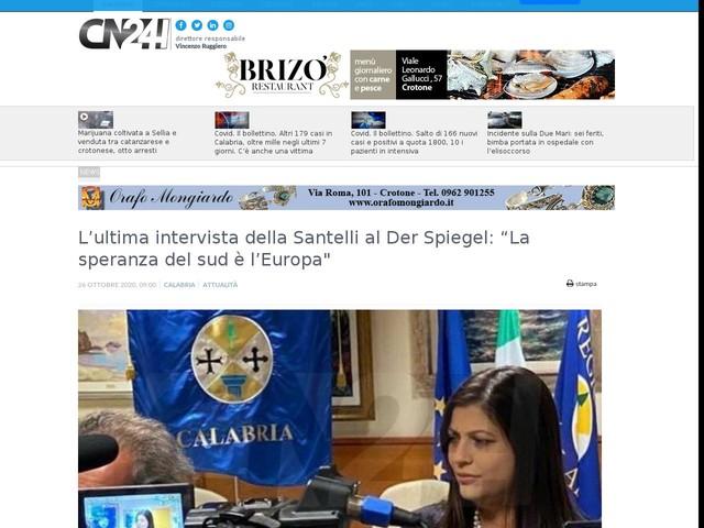 """L'ultima intervista della Santelli al Der Spiegel: """"La speranza del sud è l'Europa"""""""