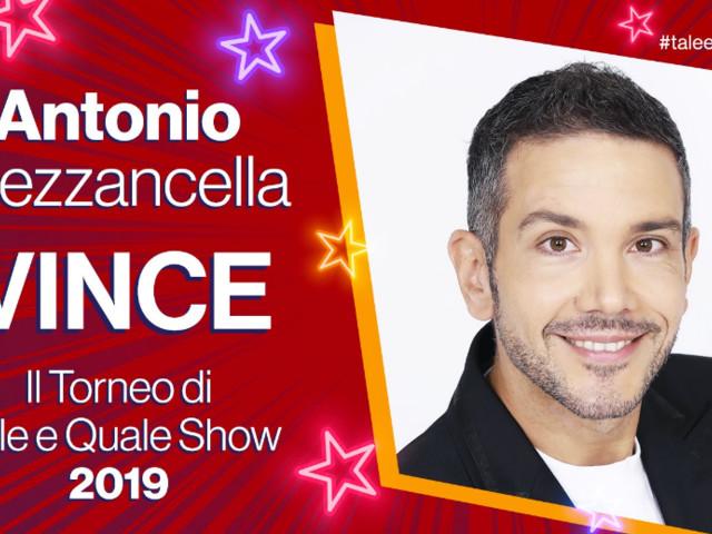 Antonio Mezzancella vince Tale e Quale Show, il Torneo: Francesco Monte la vera rivelazione