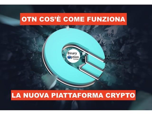 OTN cos'è come funziona la piattaforma criptovalute OTN IQ Option