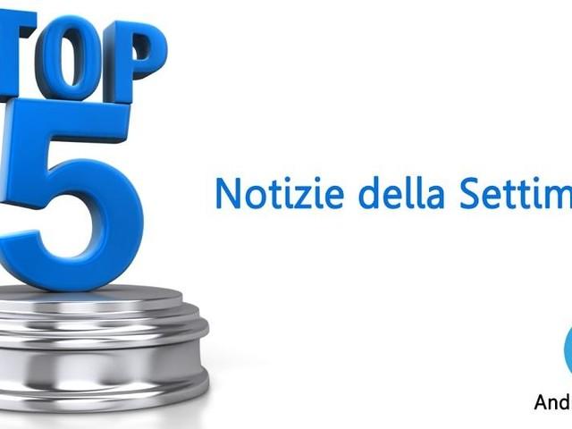 Top 5 Settimana 16 2019: i migliori articoli di Androidblog