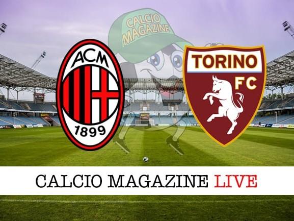Milan – Torino: cronaca diretta live, risultato in tempo reale