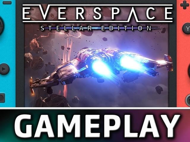 Everspace: Stellar Edition – Vediamo 15 minuti di gameplay della versione Nintendo Switch