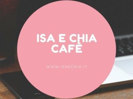 'Isa e Chia Cafè', l'angolo delle chiacchiere in libertà (17/01/19)