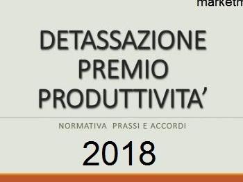 Detassazione 2018 straordinari e premi al 10%