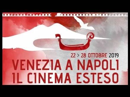 Venezia a Napoli con il cinema esteso