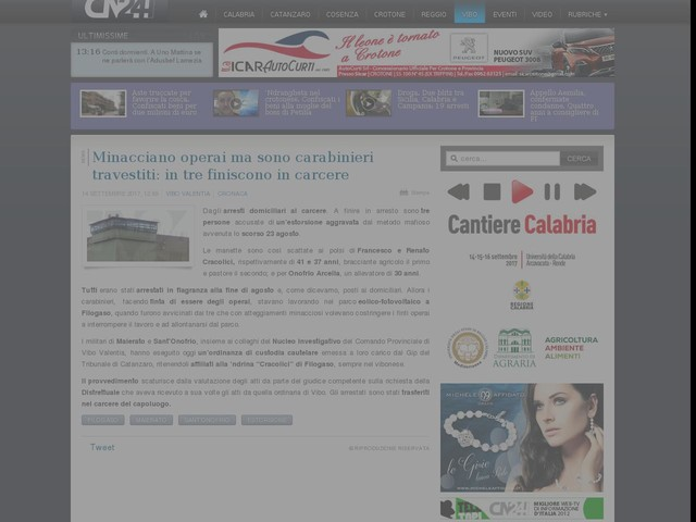 Minacciano operai ma sono carabinieri travestiti: in tre finiscono in carcere
