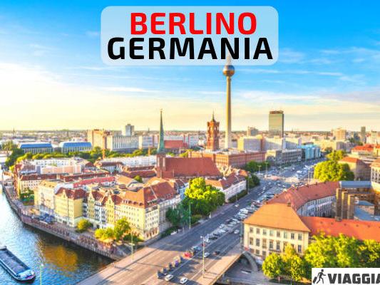 Cosa vedere a Berlino in 2, 3, 4 o 5 giorni; itinerario di viaggio con mappa